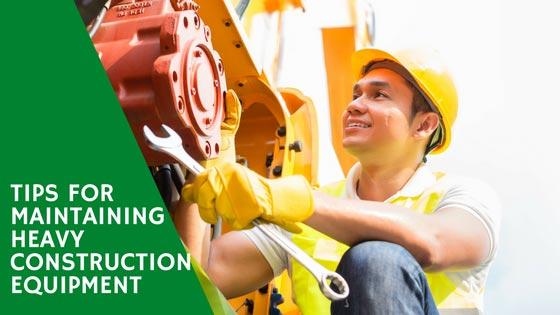 eiengineering tips for maintaining heavy construction equipment